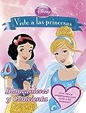 Viste a las princesas. Blancanieves y  Cenicienta: Libro de recortables (Disney. Princesas)