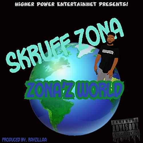 Zona'z World [Explicit]