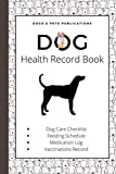 Dog Health Record Book: Plott Hound Lovers Edition | A Gift for Plott Hound Owners and Pet Lovers | The Holistic Dog Log Book for Plott Hound Moms and Dads