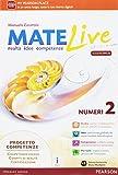 Matelive. Ediz. mylab. Per la Scuola media. Con e-book. Con espansione online (Vol. 2)
