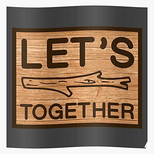Pun Together Lyrics Stick Song Quote Hippie Lets Funny - The Best and Newest Poster for Wall Art Home Decor Room I - Customize