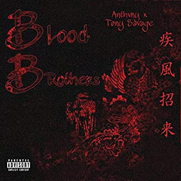 Blood Brothers (feat. Tony Savage)