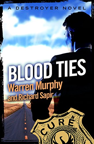 Blood Ties: Number 69 in Series (The Destroyer) (English Edition)