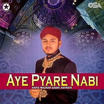 Aye Pyare Nabi