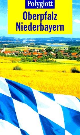 Polyglott Reiseführer, Oberpfalz, Niederbayern