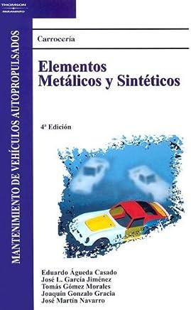 Carroceria: Elementos Metalicos y Sinteticos: Mantenimiento de Vehiculos Autopropulsados (Spanish Edition)