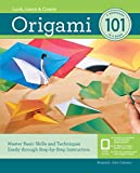 Origami 101: Master Basic Skills and Techniques Easily Through Step-by-Step Instruction (English Edition)