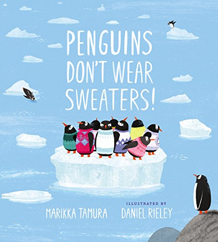 Penguins Don't Wear Sweaters! (English Edition)