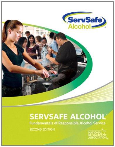 ServSafe Alcohol: Fundamentals of Responsible Alcohol...
