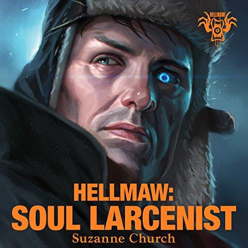 Hellmaw: Soul Larcenist     Hellmaw Series # 4              Autor:                                                                                                                                 Suzanne Church                               Sprecher:                                                                                                                                 Eric Michael Summerer                      Spieldauer: 9 Std. und 37 Min.     Noch nicht bewertet     Gesamt 0,0