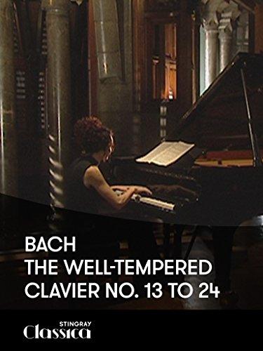 Bach – Das wohltemperierte Klavier 1: Nr 13 t/m 24