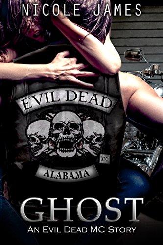 GHOST: An Evil Dead MC Story (The Evil Dead MC Series Book 5) (English Edition)