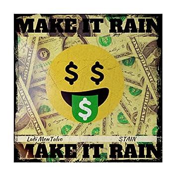 Make It Rain (feat. Luh Stain)