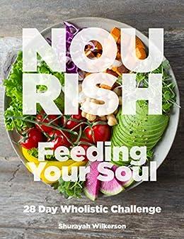 NOURISH: Feeding your Soul by [Shurayah Wilkerson]