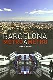 Barcelona Metro A Metro - Cat: Viatje históric (CATALAN)