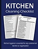 Kitchen Cleaning Checklist: Daily & Weekly Cleaning Schedule for any Commercial Kitchen or Business, Kitchen Cleaning Supplies & Inventory (8.5' x 11') 120 pages.
