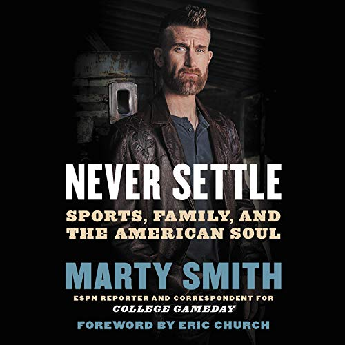 Never Settle Audiobook By Marty Smith cover art