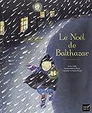 Le Noël de Balthazar - Pédagogie Montessori - Hatier Jeunesse - 08/11/2006