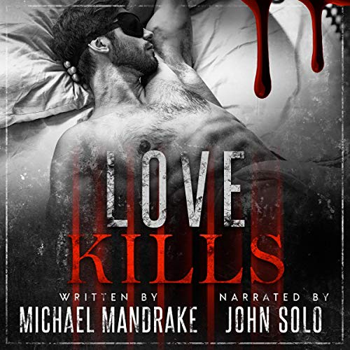 Love Kills Audiobook By Michael Mandrake cover art