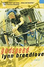 Godspeed: A Novel
