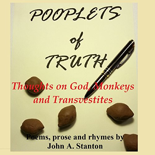 Pooplets of Truth: Thoughts on God, Monkeys, and Transvestites audiobook cover art