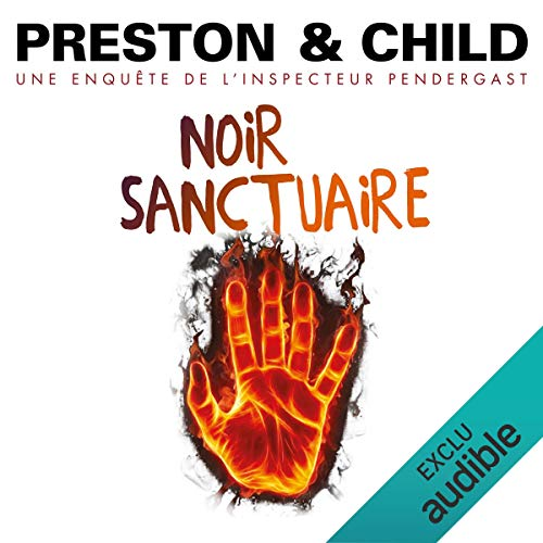 Noir sanctuaire     Pendergast 16              De :                                                                                                                                 Douglas Preston,                                                                                        Lincoln Child                               Lu par :                                                                                                                                 François Hatt                      Durée : 11 h et 55 min     39 notations     Global 4,6