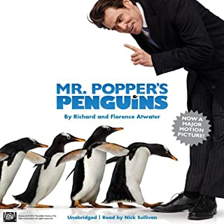 Mr. Popper's Penguins                   By:                                                                                                                                 Richard Atwater,                                                                                        Florence Atwater                               Narrated by:                                                                                                                                 Nick Sullivan                      Length: 2 hrs and 14 mins     728 ratings     Overall 4.5
