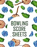 bowling score sheets: bowling score notebook 110 score sheets 1-6 player gift for bowlers & bowling coaches, trainers and players