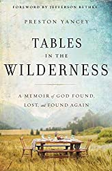 Tables in the Wilderness by Preston Yancey