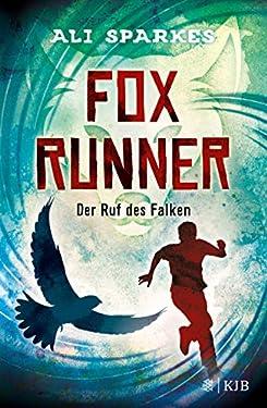 Fox Runner – Der Ruf des Falken: Band 2