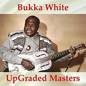 Bukka White UpGraded Masters (All Tracks Remastered)