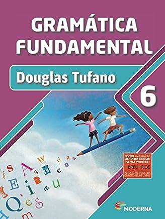Gramática Fundamental. 6º Ano