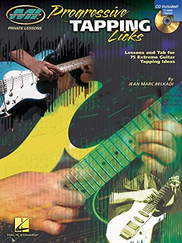 M. I. Progressive Tapping Licks Bk/Cd: Songbook, CD, Grifftabelle für Gitarre (Musicians Institute: Private Lessons)