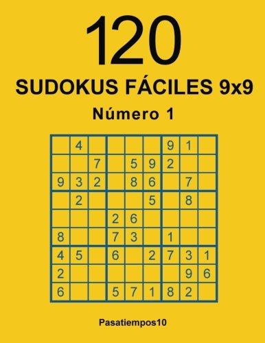 120 Sudokus fáciles 9x9 - N. 1: Volume 1