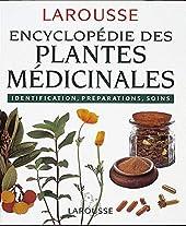 Encyclopédie des plantes médicinales - Identification, préparations, soins d'Edith Ybert