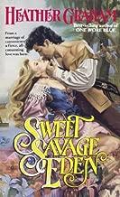 Sweet Savage Eden (Cameron Family Book 1)