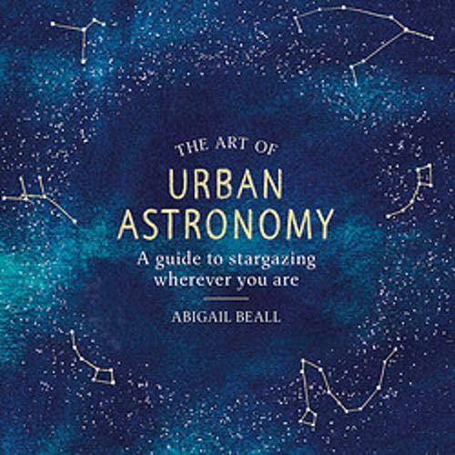 The Art of Urban Astronomy  By  cover art