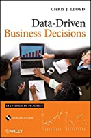 Data Driven Business Decisions by Chris J. Lloyd(2011-10-25)