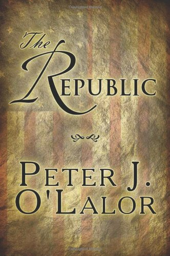 Book: The Republic by Peter O'Lalor