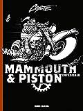 Mammouth & Piston - Intégrale