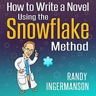 How to Write a Novel Using the Snowflake Method     Advanced Fiction Writing, Book 1              By:                                                                                                                                 Randy Ingermanson                               Narrated by:                                                                                                                                 James L. Rubart                      Length: 5 hrs and 1 min     179 ratings     Overall 4.6