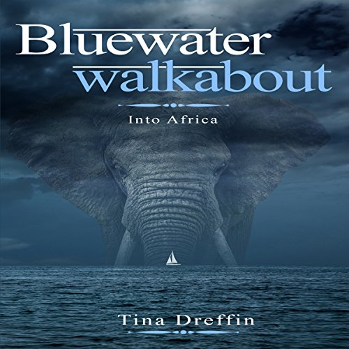 Bluewater Walkabout: Into Africa audiobook cover art