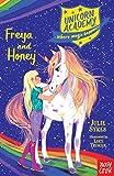 Unicorn Academy. Freya And Honey (Unicorn Academy: Where Magic Happens, 10)
