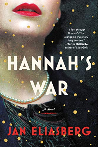 Hannah's War by Jan Eliasberg