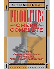 Pandolfini's Chess Complete: The Most Comprehensive Guide to the Game, from History to Strategy