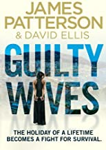 Guilty Wives by James Patterson (2013-07-04)