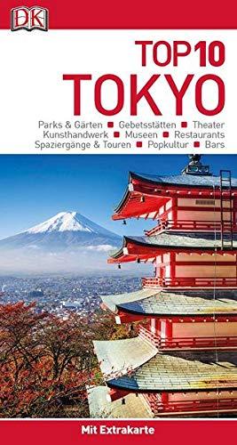 Top 10 Reiseführer Tokyo: mit Extra-Karte und kulinarischem Sprachführer zum Herausnehmen