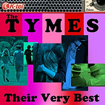 The Tymes - Their Very Best