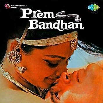 Prem Bandhan (Original Motion Picture Soundtrack)