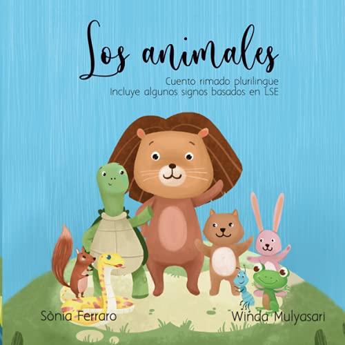 CUENTO RIMADO PLURILINGÜE: LOS ANIMALES: Cuento para hablar y signar